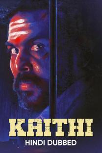 Kaithi (Hindi Dubbed)
