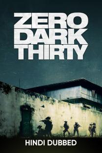 Zero Dark Thirty (Hindi Dubbed)