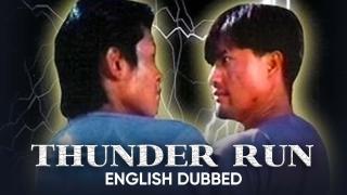 Thunder Run (English Dubbed)