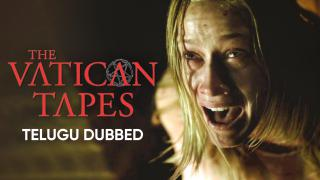The Vatican Tapes (Telugu Dubbed) | Banner Trailer