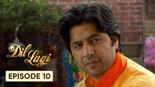 Dil Lagi Episode 10