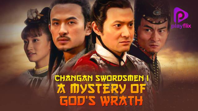 Changan Swordsmen: Mystery of God's Wrath (Tam + Tel)