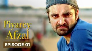 Piyarey Afzal Episode 1