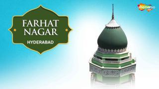 Farhat Nagar Dargah