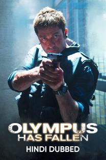 Olympus Has Fallen (Hindi Dubbed)