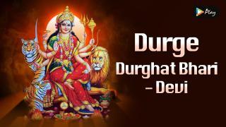 Durge Durghat Bhari - Devi Aarti By Chorus
