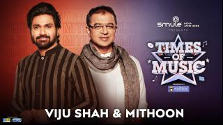 Mithoon & Viju Shah