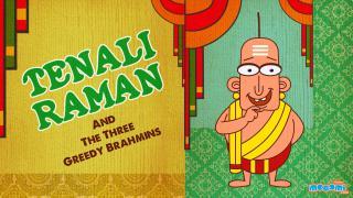 Tenali Raman The Three Greedy Brahmins