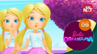 Barbie Dreamtopia - Episode 9