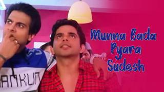 Munna Bada Pyara_Sudesh