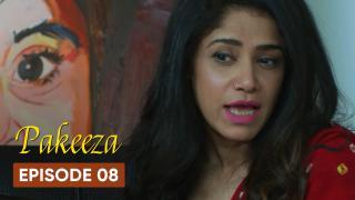 Pakeeza Episode 8
