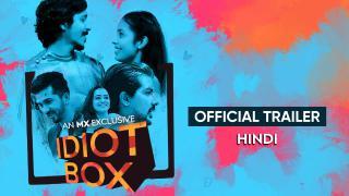 Idiot Box (Hindi)   Full Trailer