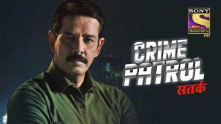 Episode 260, Crime Patrol Satark