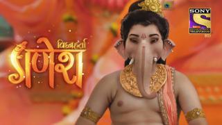 Episode 730, Vighnaharta Ganesha