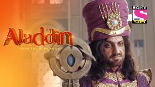 Episode 102, Aladdin - Naam Toh Suna Hoga