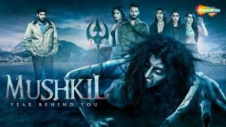 Mushkil: Fear Behind You