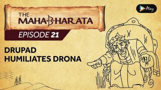 EP 22 - Mahabharata  - Drupad Humiliates Drona