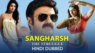 Trailer | Sangharsh The Struggle (Hindi Dubbed)