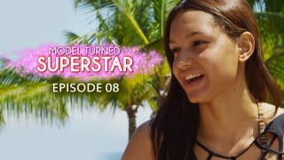 Model Turned Superstar - Episode 8