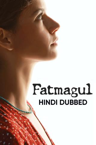 Fatmagul (Hindi Dubbed)