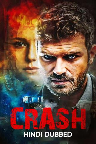 Crash (Hindi Dubbed)