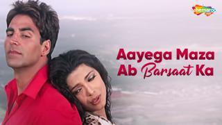Aayega Maza Ab Barsaat Ka