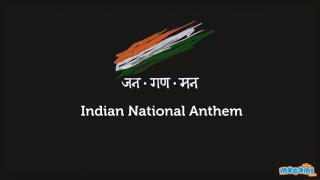 Jana Gana Mana - Indian National Anthem