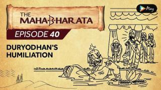 EP 41 - Mahabharata  - Duryodhan's Humiliation