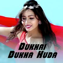 Dukhai Dukha Huda