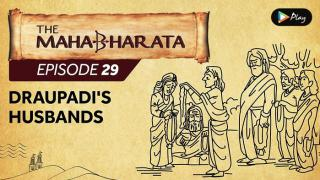 EP 30 - Mahabharata  - Draupadi's Husbands