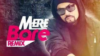 Mere Baare - Audio Remix