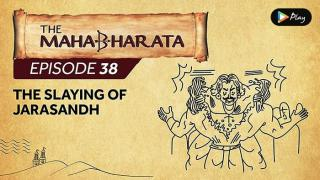 EP 39 - Mahabharata  - The Slaying Of Jarasandha
