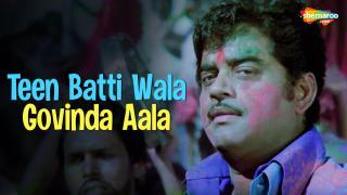 Teen Batti Wala Govinda Aala