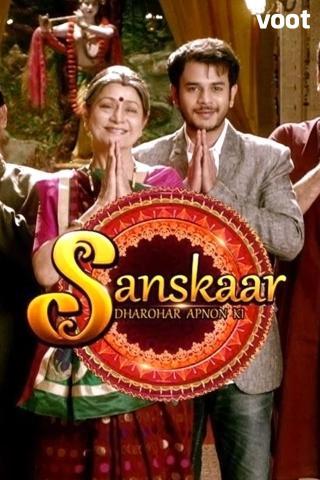 Sanskaar - Dharohar Apnon Ki
