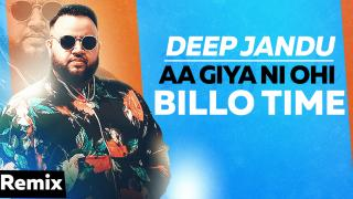 Aa Giya Ni Ohi Billo Time (Remix)