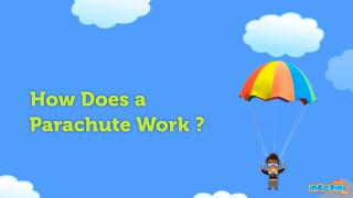 How does a Parachute work