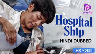 Hospital Ship (Hindi Dubbed)