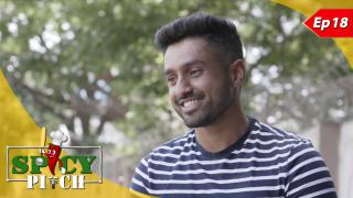 Spicy Pitch Episode 18: Karun Nair