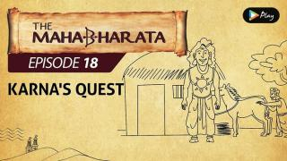EP 19 - Mahabharata  - Karna's Quest