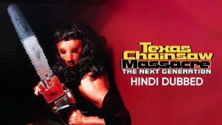 Trailer | Texas Chainsaw Massacre: The Next Generation (Hindi Dubbed)