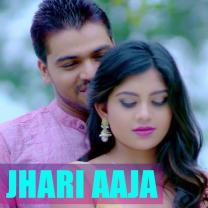Jhari Aaja