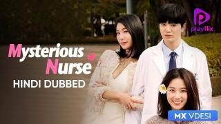 Mysterious Nurse (Hindi Dubbed)