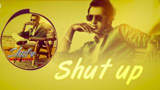 Shut Up - Audio