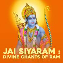 Jai Siyaram : Divine Chants of Ram