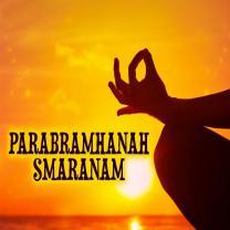 Parabramhanah Smaranam