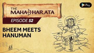 EP 53 - Mahabharata  - Bheem Meets Hanuman