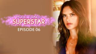 Model Turned Superstar - Episode 6