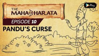 EP 11 - Mahabharata  - Pandu's Curse