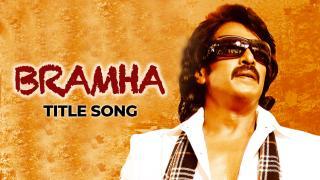 Brahma Title Song