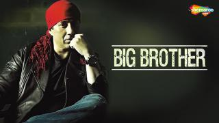 Trailer | Big Brother (Hindi)